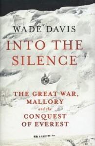 nto the Silence - Wade Davis