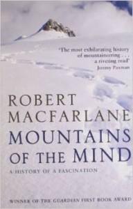 Mountains of the Mind - Robert MacFarlane