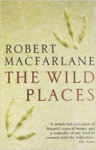 The Wild places - Robert MacFarlane